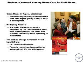 Resident-Centered Nursing Home Care for Frail Elders