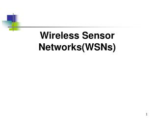 Wireless Sensor Networks(WSNs)