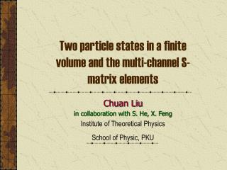 Two particle states in a finite volume and the multi-channel S-matrix elements