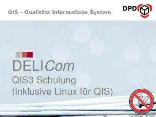 DELI Com QIS3 Schulung (inklusive Linux für QIS)