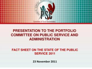 FACT SHEET ON THE STATE OF THE PUBLIC SERVICE 2011 23 November 2011