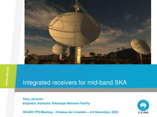 Integrated receivers for mid-band SKA