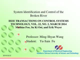 Professor: Ming-Shyan Wang Student:     Yu-Sain  Fu