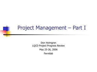 Project Management – Part I