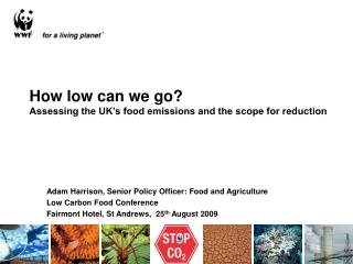 How low can we go? Assessing the UK�s food emissions and the scope for reduction