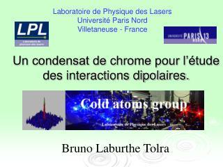 Un condensat de chrome pour l'étude des interactions dipolaires.