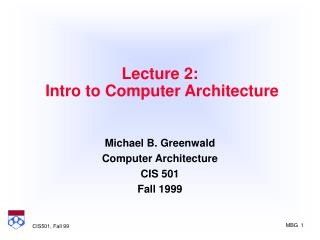 Lecture 2:  Intro to Computer Architecture