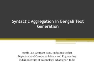 Syntactic Aggregation in Bengali Text Generation