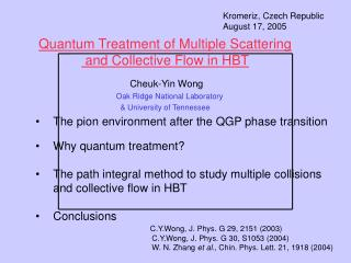Quantum Treatment of Multiple Scattering  and Collective Flow in HBT