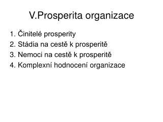 V.Prosperita organizace