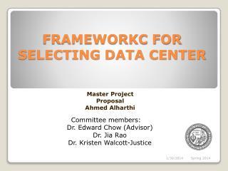 FRAMEWORKC FOR SELECTING DATA CENTER
