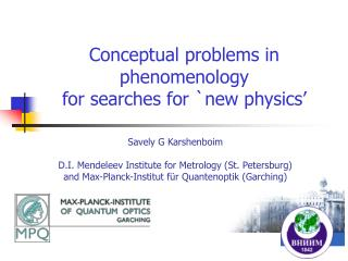 Conceptual problems in phenomenology  for searches for `new physics'
