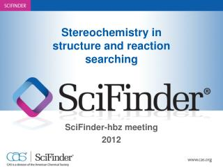 Stereochemistry in structure and reaction searching