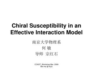 Chiral Susceptibility in an Effective Interaction Model