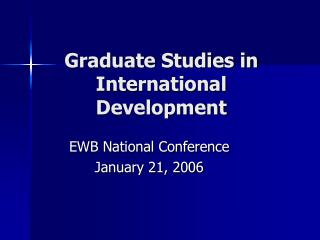 Graduate Studies in International Development