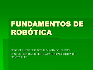 FUNDAMENTOS DE ROB�TICA