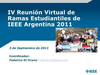 IV Reunión Virtual de Ramas Estudiantiles de IEEE Argentina 2011