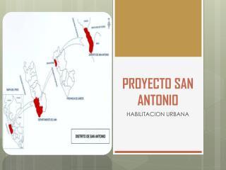 PROYECTO SAN ANTONIO
