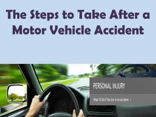The Steps to Take After a Motor Vehicle Accident