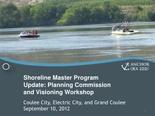 Shoreline Master Program Update: Planning Commission and Visioning Workshop