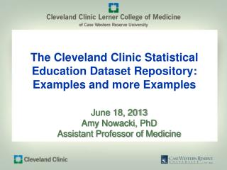The Cleveland Clinic Statistical Education Dataset Repository: Examples and more Examples