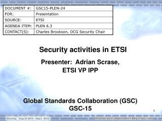 Security activities in ETSI