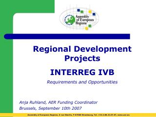 Regional Development Projects   INTERREG IVB Requirements and Opportunities