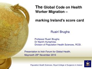 Presentation to Irish Forum for Global Health,  Maynooth 29 th  November 2010