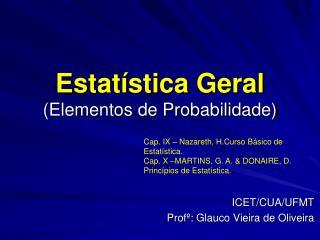 Estatística Geral (Elementos de Probabilidade)