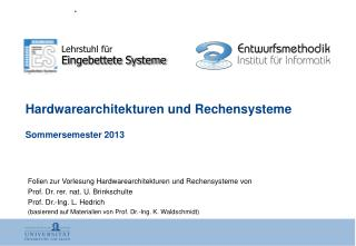 Hardwarearchitekturen und Rechensysteme Sommersemester 2013
