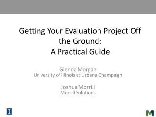 Getting Your Evaluation Project Off the Ground:  A Practical Guide