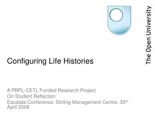 Configuring Life Histories