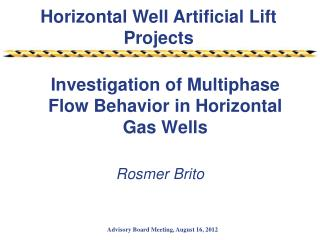 Investigation of Multiphase Flow Behavior in Horizontal Gas Wells