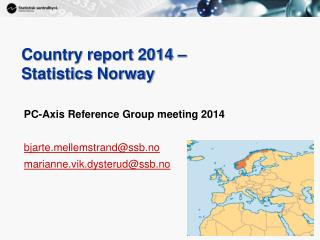Country report 2014 –  Statistics  Norway
