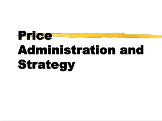 Price Administration and Strategy