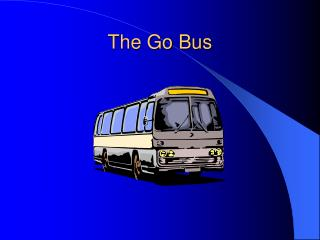 The Go Bus
