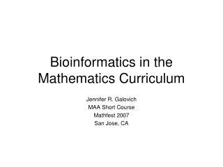 Bioinformatics in the Mathematics Curriculum