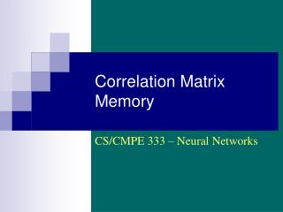 Correlation Matrix Memory
