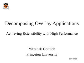Decomposing Overlay Applications