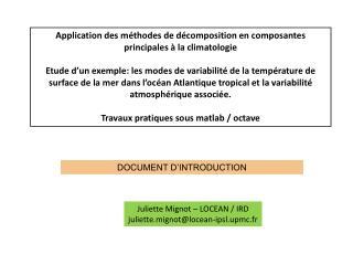 Application des méthodes de décomposition en composantes principales à la climatologie