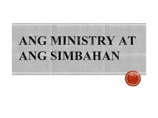 Ang  Ministry at ANG  Simbahan