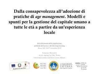 Invecchiamento della popolazione,  politiche del lavoro e del life-long  learning