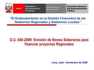 Lima, Julio - Noviembre de 2009