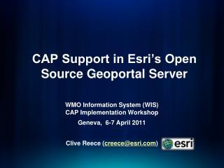 CAP Support in Esri s Open Source Geoportal Server