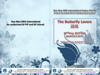 Hua  Mao MEA International Invites You To ?????????????????? The Butterfly Lovers ??