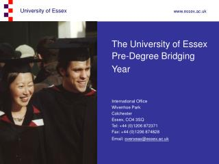 The University of Essex Pre-Degree Bridging  Year