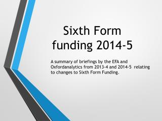 Sixth Form  funding 2014-5