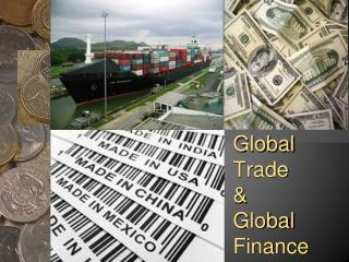 Global  Trade  &  Global Finance