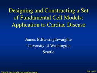 Designing and Constructing a Set of Fundamental Cell Models: Application to Cardiac Disease