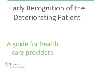 Early Recognition of the Deteriorating Patient